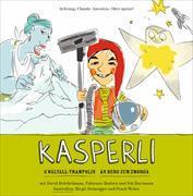 Cover-Bild zu Kasperli - Än Bärg zom z Morge / s Wältall-Trampolin von Hartmann, Nik (Reg.)