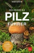 Cover-Bild zu Der große BLV Pilzführer von Gerhardt, Ewald