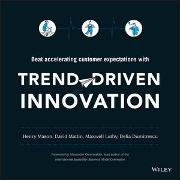 Cover-Bild zu Mason, Henry: Trend-Driven Innovation