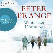 Cover-Bild zu Prange, Peter: Winter der Hoffnung (Ungekürzte Lesung) (Audio Download)