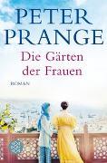 Cover-Bild zu Prange, Peter: Die Gärten der Frauen