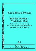 Cover-Bild zu Bethke-Prange, Katja: Zeit des Verfalls - Verfall der Zeit (eBook)