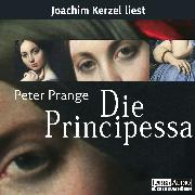Cover-Bild zu Prange, Peter: Die Principessa (Audio Download)