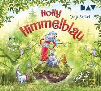 Cover-Bild zu Holly Himmelblau - Teil 2: Zausel in Not von Szillat, Antje