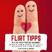 Cover-Bild zu eBook Flirt Tipps für Schüchterne Männer