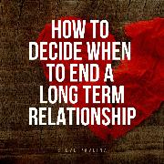 Cover-Bild zu eBook How to Decide When to End a Long-term Relationship