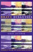 Cover-Bild zu Jacobik, Gray: Brave Disguises