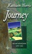 Cover-Bild zu Norris, Kathleen: Journey: New and Selected Poems, 1969-1999