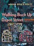 Cover-Bild zu Pratt, Minnie Bruce: Walking Back Up Depot Street: Poems