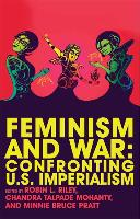 Cover-Bild zu Riley, Robin (Hrsg.): Feminism and War