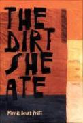 Cover-Bild zu Pratt, Minnie Bruce: The Dirt She Ate: Selected and New Poems