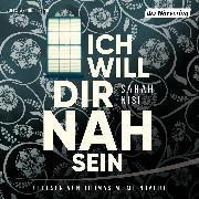 Cover-Bild zu Nisi, Sarah: Ich will dir nah sein (Audio Download)