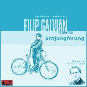 Cover-Bild zu Riekeles, Max: Filip Galvian erzählt von sich (Audio Download)