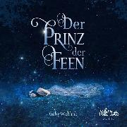 Cover-Bild zu Wohlrab, Gaby: Der Prinz der Feen (Audio Download)