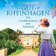 Cover-Bild zu Sartori, Eva Maria: Gut Rheinhagen: Ein Familienroman aus Pommern (Audio Download)