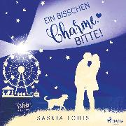 Cover-Bild zu Louis, Saskia: Ein bisschen Charme, bitte! (Verliebt in Eden Bay 6) (Audio Download)