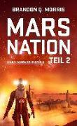 Cover-Bild zu Morris, Brandon Q.: Mars Nation 2