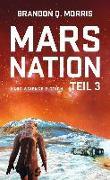 Cover-Bild zu Morris, Brandon Q.: Mars Nation 3