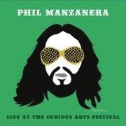 Cover-Bild zu Live At The Curious Arts Festival von Manzanera, Phil