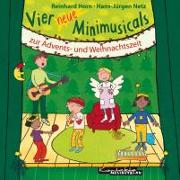 Cover-Bild zu Vier neue Minimusicals zur Advents- und Weihnachtszeit von Netz, Hans-Jürgen