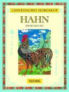 Cover-Bild zu Chinesisches Horoskop Hahn von Kwok Man-Ho