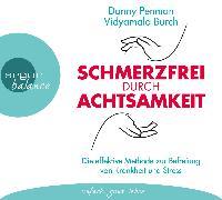 Cover-Bild zu Schmerzfrei durch Achtsamkeit von Penman, Danny