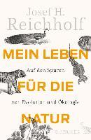 Cover-Bild zu Reichholf, Josef H.: Mein Leben für die Natur (eBook)