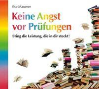 Cover-Bild zu Keine Angst vor Prüfungen von Mauerer, Ilse