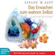 Cover-Bild zu Das Erwachen zum wahren Selbst von Kopp, Zensho W.