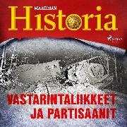 Cover-Bild zu eBook Vastarintaliikkeet ja partisaanit