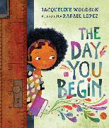 Cover-Bild zu Woodson, Jacqueline: The Day You Begin
