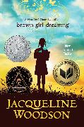 Cover-Bild zu Woodson, Jacqueline: Brown Girl Dreaming