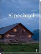 Cover-Bild zu Alpenküche / Alpechuchi von Bienerth, Martin