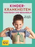 Cover-Bild zu Illing, Stephan: Kinderkrankheiten verstehen und behandeln