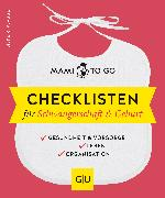 Cover-Bild zu Plagge, Silke R.: Mami to go - Checklisten für Schwangerschaft & Geburt (eBook)