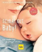 Cover-Bild zu Renz-Polster, Herbert: Schlaf gut, Baby! (eBook)