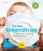 Cover-Bild zu Klug, Susanne: Die neue Babyernährung (eBook)