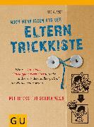 Cover-Bild zu Glaser, Ute: Noch mehr Ideen aus der Eltern-Trickkiste (eBook)