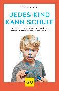 Cover-Bild zu Reiner, Stefan: Jedes Kind kann Schule (eBook)
