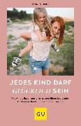 Cover-Bild zu Hoff, Maren: Jedes Kind darf glücklich sein (eBook)