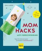 Cover-Bild zu Lanzke, Julia: Mom Hacks Anti-Verschwendung
