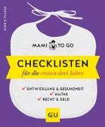 Cover-Bild zu Plagge, Silke R.: Mami to go - Checklisten für die ersten drei Jahre (eBook)