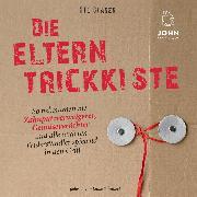 Cover-Bild zu Glaser, Ute: Die Eltern-Trickkiste (Audio Download)