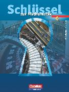 Cover-Bild zu Eckhardt, Ute: Schlüssel zur Mathematik, Mittelschule Sachsen, 6. Schuljahr, Schülerbuch