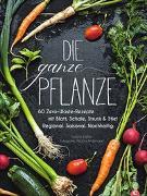 Cover-Bild zu Die ganze Pflanze von Kreihe, Susann