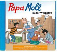 Cover-Bild zu Lendenmann, Jürg: Papa Moll in der Werkstatt CD