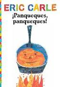 Cover-Bild zu Carle, Eric: ¡Panqueques, panqueques! (Pancakes, Pancakes!)