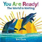 Cover-Bild zu Carle, Eric: You Are Ready!