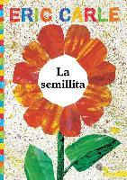 Cover-Bild zu Carle, Eric: La semillita (The Tiny Seed)