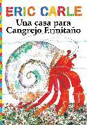 Cover-Bild zu Carle, Eric: Una casa para Cangrejo Ermitaño (A House for Hermit Crab)